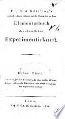 J. F. A. G.'s ... Elementarbuch der chemischen Experimentirkunst