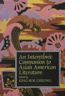 An Interethnic Companion to Asian American Literature - Seite 30
