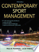 """Contemporary Sport Management"" by Paul M. Pedersen, Lucie Thibault"