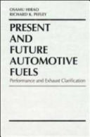 Present and Future Automotive Fuels
