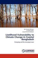 Livelihood Vulnerability to Climate Change in Coastal Bangladesh Book
