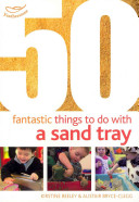50 Fantastic Things to Do with a Sand Tray