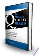 The Strategic Quality Manager