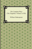 The Complete Plays (the Tragedies