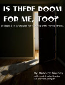 Is There Room for Me  Too    12 Steps   12 Strategies for Coping with Mental Illness