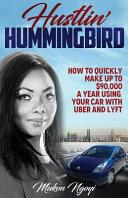Hustlin  Hummingbird