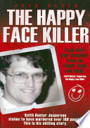 The Happy Face Killer