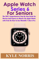 Apple Watch Series 6 for Seniors Book