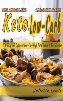 The Complete Keto Low Carb Cookbook Book