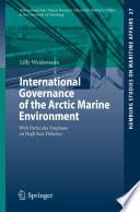 International Governance of the Arctic Marine Environment Book