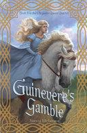 Guinevere's Gamble Pdf/ePub eBook