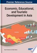 Economic, Educational, and Touristic Development in Asia