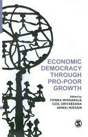 Economic Democracy through Pro Poor Growth