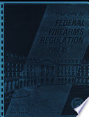 Federal Firearms Regulations