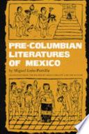 Pre Columbian Literatures of Mexico