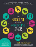 The Biggest Book of Horoscopes Ever