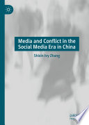 Media and Conflict in the Social Media Era in China