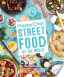 """""""MasterChef: Street Food of the World"""" by Genevieve Taylor"""