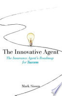 The Innovative Agent