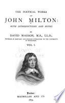 The Poetical Works of John Milton: Memoir of Milton. Paradise lost