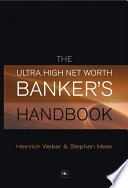The Ultra High Net Worth Bankers Handbook