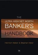 The Ultra High Net Worth Bankers Handbook [Pdf/ePub] eBook
