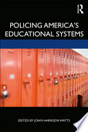 Policing America s Educational Systems