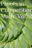 Proofs in Competition Math  Volume 2