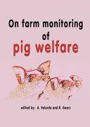Pdf On farm monitoring of pig welfare