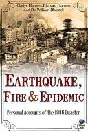 Earthquake, Fire and Epidemic