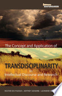 Concept And Application Of Transdisciplinarity In Intellectual Discourse And Research