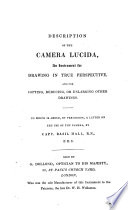 Description of the Camera Lucida, an Instrument for Drawing in True Perspective. To which i Added, a Letter on the Use of the Camera by B. Hall Pdf/ePub eBook