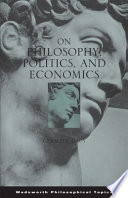 On Philosophy, Politics, and Economics