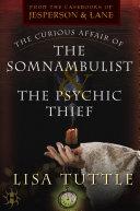 The Curious Affair of the Somnambulist & the Psychic Thief Pdf/ePub eBook
