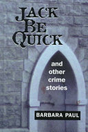 Jack be Quick and Other Crime Stories
