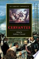 The Cambridge Companion to Cervantes