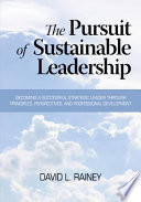 The Pursuit of Sustainable Leadership