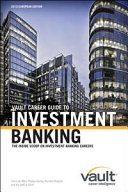 Vault Career Guide to Investment Banking