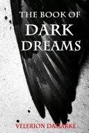 The Book of Dark Dreams