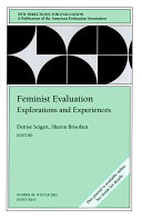 Feminist Evaluation  Explorations and Experiences