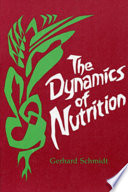 The Dynamics of Nutrition