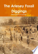 The Arlesey Fossil Diggings