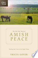The One Year Book of Amish Peace Book PDF