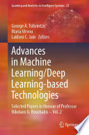 Advances in Machine Learning Deep Learning based Technologies