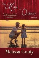 The Magic of Ordinary [Pdf/ePub] eBook