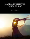 MARRIAGE WITH THE HANDS OF GOD