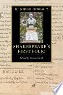 The Cambridge Companion To Shakespeare S First Folio