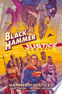 Black Hammer Justice League  Hammer of Justice