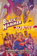Pdf Black Hammer/Justice League: Hammer of Justice!