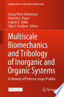 Multiscale Biomechanics And Tribology Of Inorganic And Organic Systems Book PDF